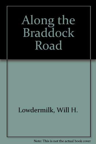 9781889037394: Along the Braddock Road