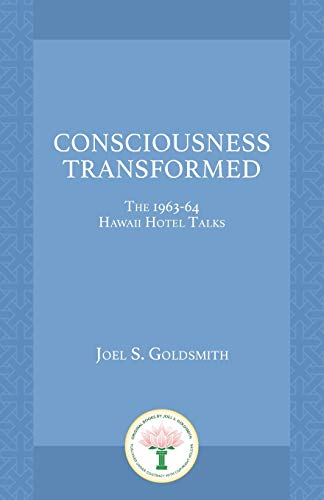 9781889051239: Consciousness Transformed: The 1963-64 Hawaii Hotel Talks