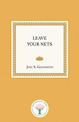 Leave Your Nets: Joel S. Goldsmith