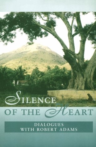 9781889051536: Silence of the Heart: Dialogues with Robert Adams