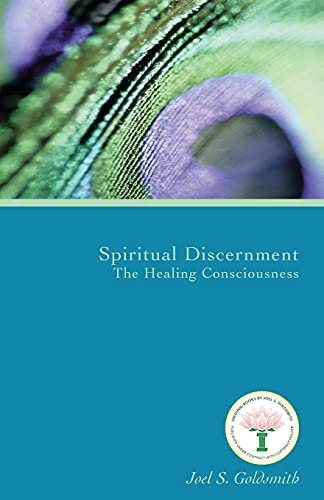 9781889051635: Spiritual Discernment: The Healing Consciousness (1974 Letters)