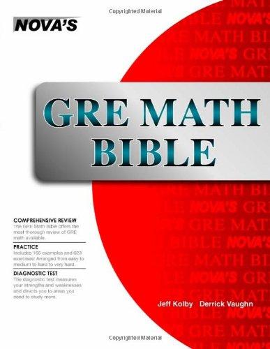 GRE Math Bible: Jeff Kolby; Derrick