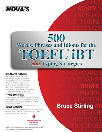 9781889057712: 500 Words, Phrases, Idioms for the TOEFL iBT Plus Typing Strategies