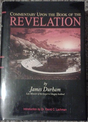 A commentary on Revelation: James Durham