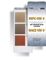 9781889060576: SSPC-VIS 5/NACE VIS 9 Guide and Reference Photographs for Steel Surfaces Prepared by Wet Abrasive Blast Cleaning