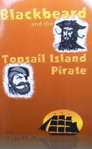 Blackbeard and the Topsail Island Pirate: Wallace, Lewis