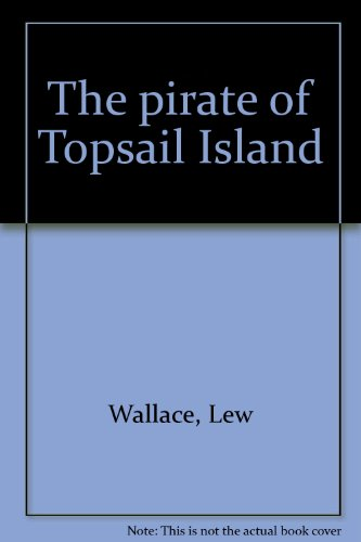 The pirate of Topsail Island: Wallace, Lew