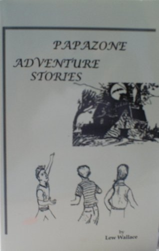 Papazone adventure stories: Wallace, Lew