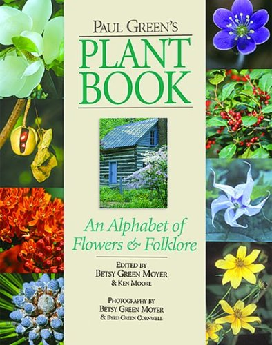 9781889065021: Paul Green's Plant Book: An Alphabet of Flowers and Folklore