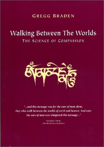 9781889071053: Walking between the Worlds: the Science of Compassion