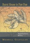 9781889097053: Burnt House to Paw Paw: Appalachian Notes (Literature Profile Series)