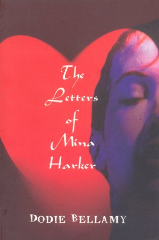 9781889097145: The Letters of Mina Harker (Lingo Books)