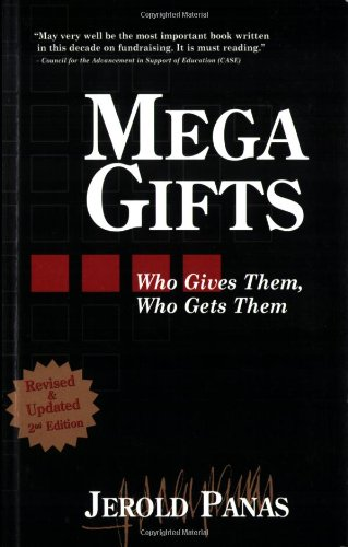 Mega Gifts: 2nd Edition, Revised & Updated: Jerold Panas