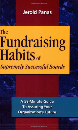 9781889102269: The Fundraising Habits of Supremely Successful Boards: A 59-minute Guide to Ensuring Your Organization's Future