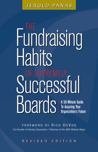 9781889102474: The Fundraising Habits of Supremely Successful Boards: A 59-Minute Guide to Assuring Your Organization's Future