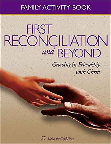 9781889108773: First Reconciliation and Beyond Family Activity Book: Growing in Friendship with Christ, Family Activity Book