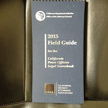 9781889110363: 2015 Field Guide for California Peace Officers Legal Sourcebook