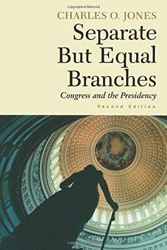 9781889119151: Separate but Equal Branches: Congress and the Presidency