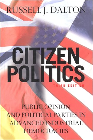 9781889119328: Citizen Politics: Public Opinion and Political Parties in Advanced Industrial Democracies