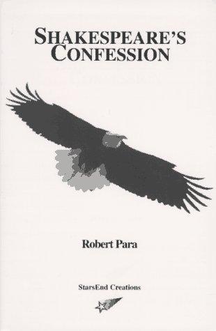 Shakespeare's Confession: Para, Robert