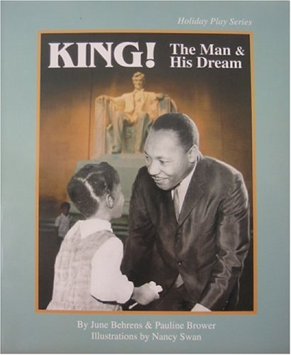 9781889121024: King!: The Man and His Dream : A Play (Holiday Play Series)