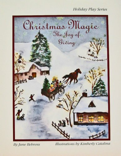 9781889121031: Christmas Magic: A Joy of Giving : A Play (Holiday Play Series)