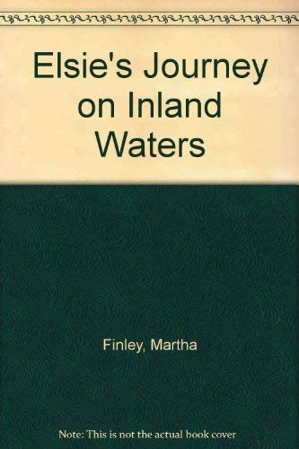 Elsie's Journey on Inland Waters: Finley, Martha