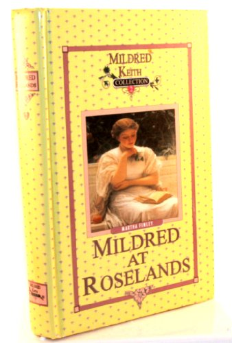 Mildred at Roselands: Martha Finley