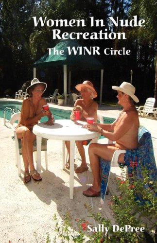 9781889131696: Women In Nude Recreation: The WINR Circle