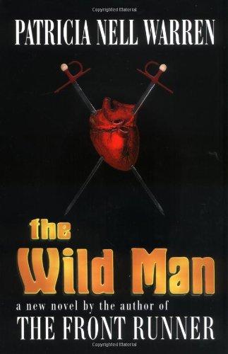The Wild Man: Warren, Patricia Nell