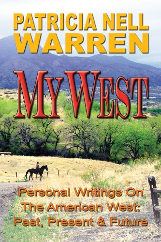 My West; Personal Writings on the American: Patricia Nell Warren