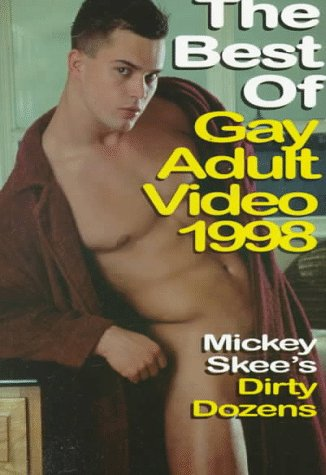 9781889138107: The Best of Gay Adult Video 1998: Mickey Skee's Dirty Dozens