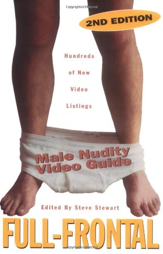 9781889138114: Full Frontal: Male Nudity Video Guide