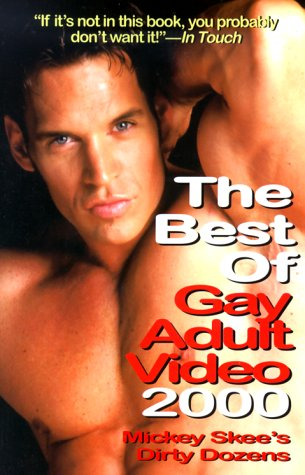 9781889138213: The Best of Gay Adult Video 2000: Mickey Skee's Dirty Dozens
