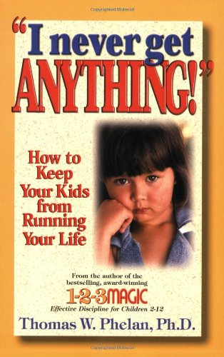 I Never Get Anything!: How to Keep: Thomas W. Phelan