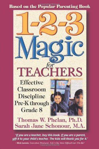 9781889140179: 1-2-3 Magic for Teachers: Effective Classroom Discipline Pre-K through Grade 8