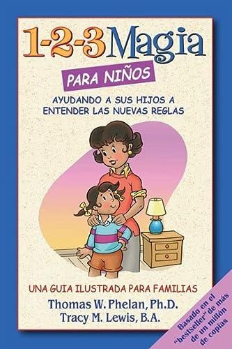 9781889140421: 1-2-3 Magia para niños: Ayudando a sus hijos a entender las nuevas reglas