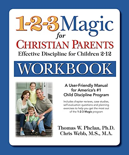 9781889140452: The 1-2-3 Magic Workbook for Christian Parents: Effective Discipline for Children 2–12