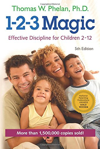 1-2-3 Magic: Effective Discipline for Children 2-12: Thomas W. Phelan