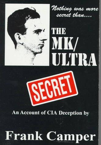 9781889149028: The Mk/Ultra Secret