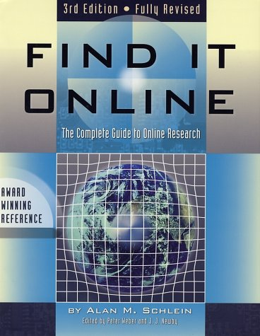 9781889150291: Find it Online: The Complete Guide to Online Research, Third Edition