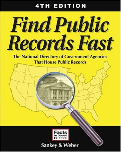 9781889150468: Find Public Records Fast: The National Directory of Government Agencies That House Public Records (Find Public Records Fast: The Complete State, County, & Courthouse Locator)