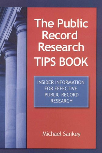 9781889150505: The Public Record Research Tips Book: Insider Information for Effective Public Record Research
