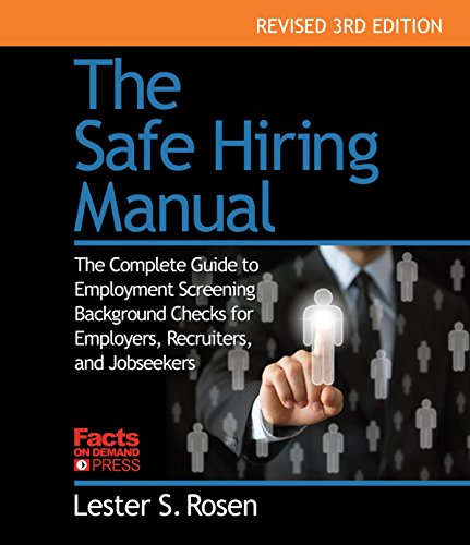 9781889150635: The Safe Hiring Manual: The Complete Guide to Employment Background Checks for Employers, Recruiters, and Job Seekers