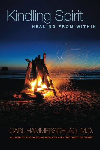 9781889166346: Kindling Spirit: Healing From Within