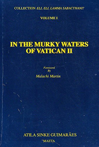 In the Murky Waters of Vatican II: Guimaraes, Atila S.