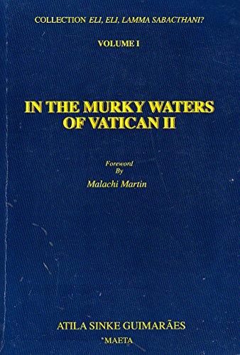 In the Murky Waters of Vatican II: Guimaraes, Atila S.