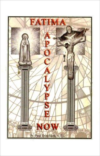9781889168098: Fatima Apocalypse Now