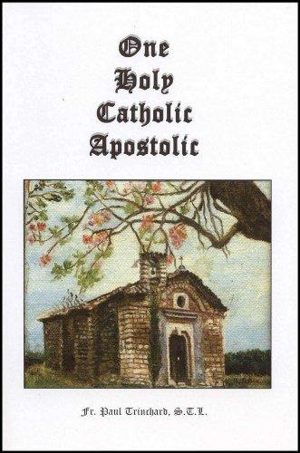 9781889168319: One Holy Catholic Apostolic