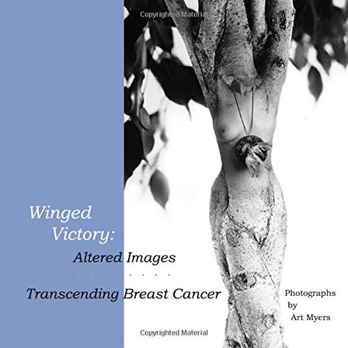 9781889169019: Winged Victory: Altered Images: Transcending Breast Cancer